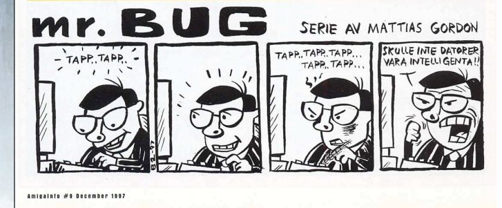 Mr. BUG, serie-strip publicerad i AmigaInfo av Mattias Gordon