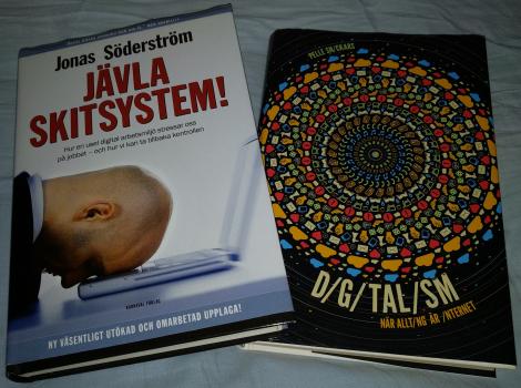 Böckerna: Jävla skitsystem! och Digitalism